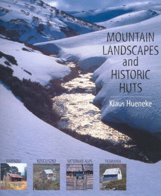 Mountain Landscapes Historic Huts