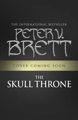 Skull Throne (#4 Demon Cycle)