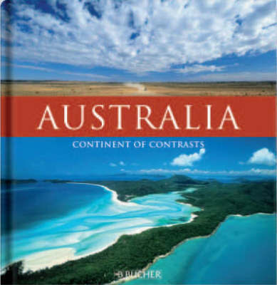 Australia: Continent of Contrasts