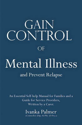 Gain Control over Depression and Mental Illness 2nd Ed