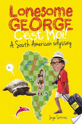 Lonesome George: A South American Odyssey