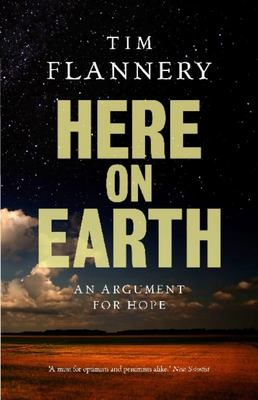 Here on Earth : An Argument for Hope