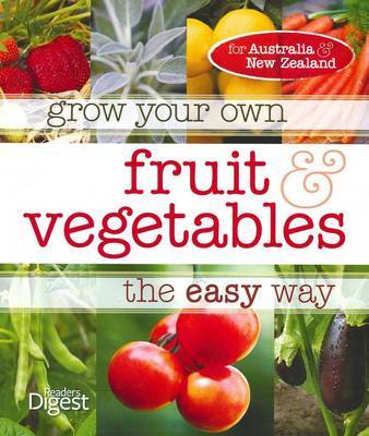 Grow Your Own Fruit and Vegetables