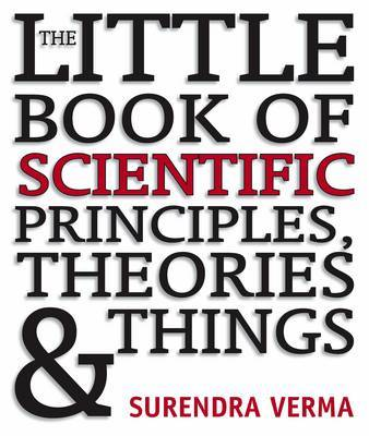 Little Book of Scientific Principles, Theories and Things