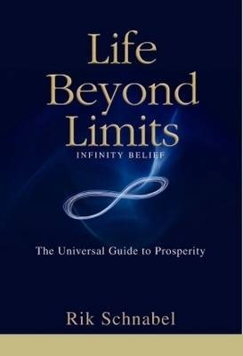 Life Beyond Limits: Infinity Belief