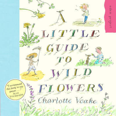 A Little Guide to Wild Flowers
