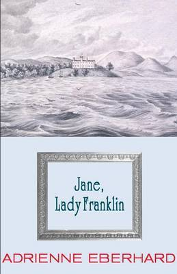 Jane, Lady Franklin