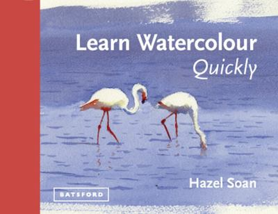 Learn Watercolour in an Afternoon: Learn Watercolour Quickly