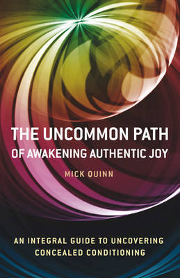 The Uncommon Path: Awakening the Wisdom within