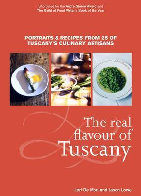 The Real Flavour of Tuscany