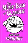 The Mums' Book of Glamour