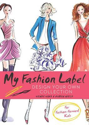 Fashion Rookie: The Must-have Handbook for Fashion-forward Kids