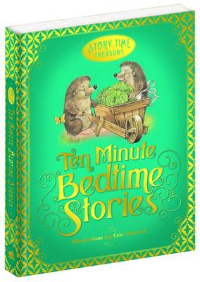 Ten Minute Bedtime Stories - Story Time Treasury