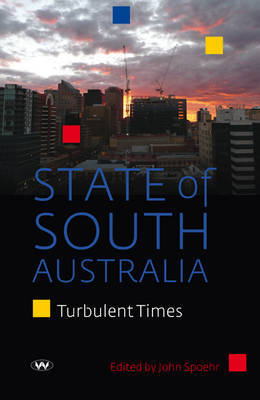 State of South Australia: Turbulent times