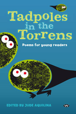 Tadpoles in the Torrens: Poems for young readers