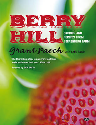 Berry Hill: Stories and Recipes from Beerenberg Farm