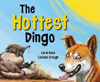 The Hottest Dingo