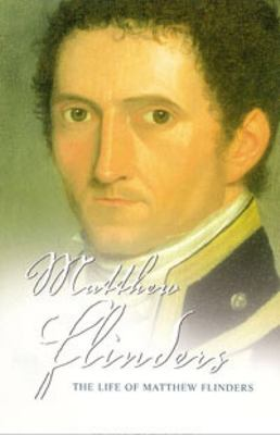 Life of Matthew Flinders