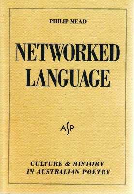 Networked Language: Culture and History in Australian Poetry