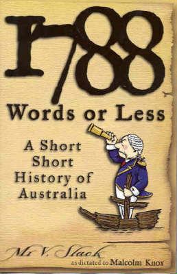 1788 WORDS OR LESS A SHORT HISTORY OF AU