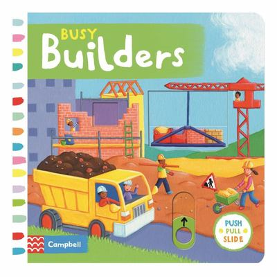 Busy Builders (Push Pull Slide)