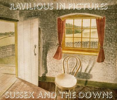 Ravilious in Pictures - Sussex and the Downs