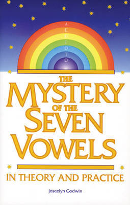 The Mystery of the Seven Vowels: In Theory and in Practice