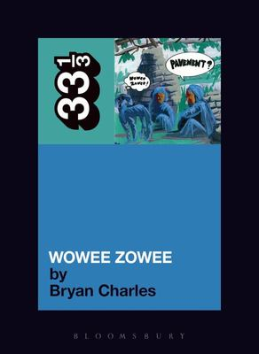 Pavement Wowee Zowee 33 1/3