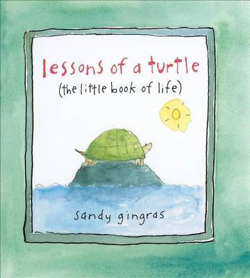 Lessons of a Turtle - Little Book