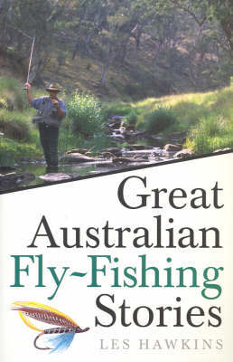 Great Australian Fly Fishing Stories