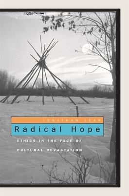 RADICAL HOPE ETHICS IN THE FACE OF CULTU