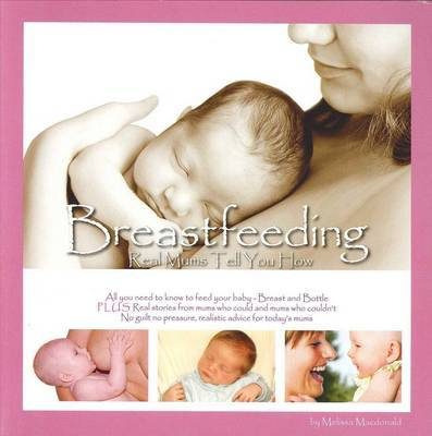 Breastfeeding: Real Mums Tell You How