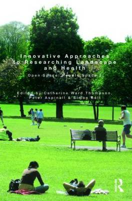 Innovative Approaches to Researching Landscape and Health: Open Space: People Space 2