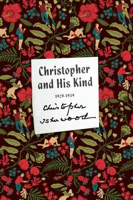 Christopher and His Kind A Memoir