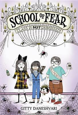 School of Fear: Class Is Not Dismissed!