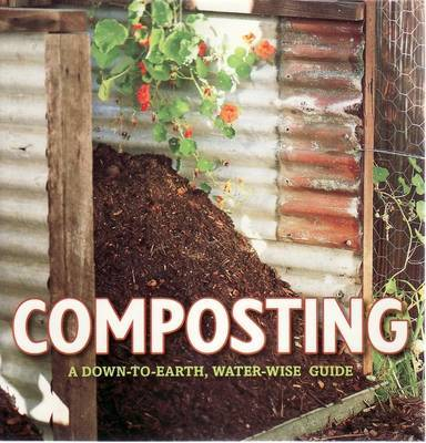 Composting: A Down-to-Earth, Water-Wise Guide