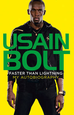 Usain Bolt: My Autobiography
