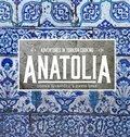 Anatolia - Adventures In Turkish Cooking