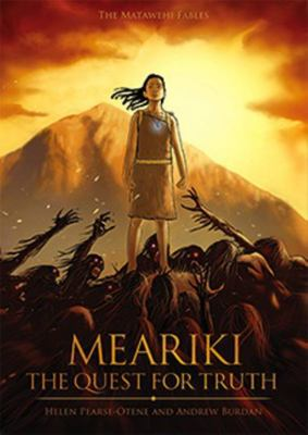 Meariki: The Quest For Truth (Matawehi Fables)