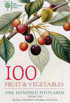 100 Fruit & Vegetables from the RHS