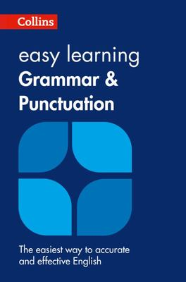 Collins Easy Learning: Grammar and Punctuation