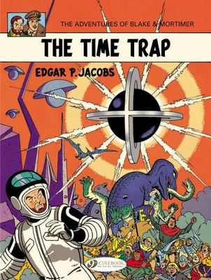 Blake & Mortimer: Vol. 19: The Time Trap