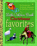 Christmas Favorites (Little Golden Book 3 in 1 Bind-up)