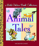 Animal Tales Little Golden Book 3 in 1 Bind-up)