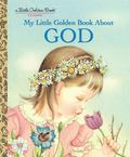 My Little Golden Book About God (Little Golden Book)