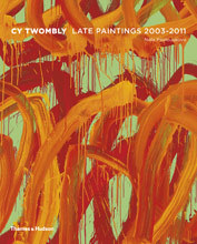 Cy Twombly - Late Paintings 2003-2011