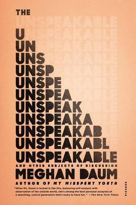 The UnspeakableAnd Other Subjects of Discussion