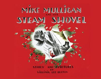 Mike Mulligan and his Steam Shovel (Large Board Book)