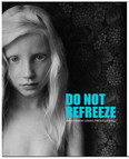 Do Not Refreeze - Photography Behind the Berlin Wall