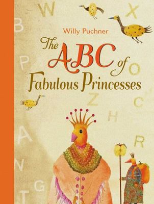 The ABC of Fabulous Princesses